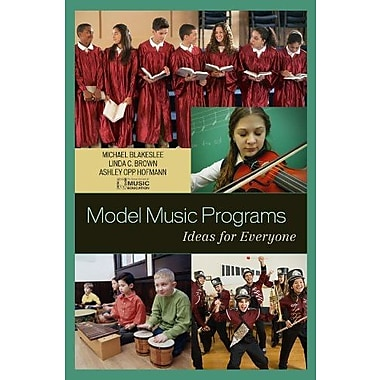 Model Music Programs: Ideas for Everyone, Used Book (9781578867301)