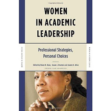 Women in Academic Leadership: Professional Strategies, Personal Choices (Women in Academe Series), Used Book (9781579221898)