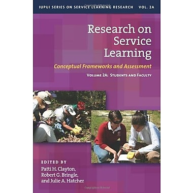 Research on Service Learning: Conceptual Frameworks and Assessments (9781579223410)
