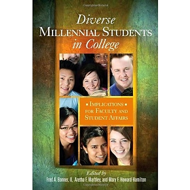 Diverse Millennial Students in College: Implications for Faculty and Student Affairs Used Book (9781579224479)
