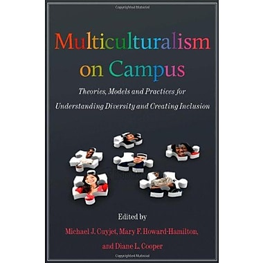 Multiculturalism on Campus: Theory, Models, & Practices for Understanding Diversity & Creating Inclusion, Used Book