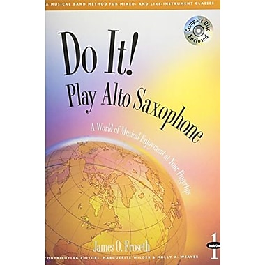 M464 - Do It! Play Alto Saxophone Book 1 - Book & CD, Used Book (9781579991777)