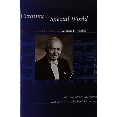 Creating the Special World: A Collection of Lectures, Used Book (9781579995157)