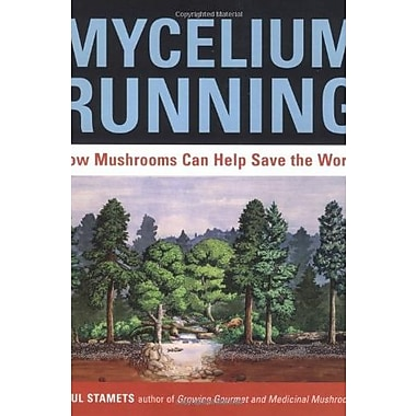 Mycelium Running: How Mushrooms Can Help Save the World Used Book (9781580085793)