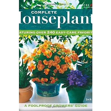 Complete Houseplants: Featuring over 200 Easy-Care Favorites, Used Book (9781580113977)