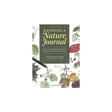 Keeping a Nature Journal: Discover a Whole New Way of Seeing the World Around You, Used Book (9781580174930)
