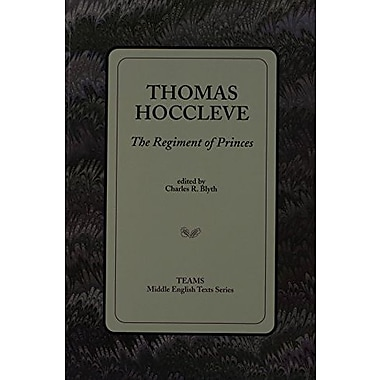 Thomas Hoccleve: The Regiment of Princes, Used Book (9781580440233)