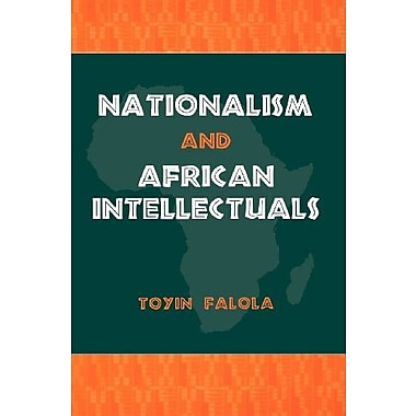 Nationalism and African Intellectuals, Used Book, (9781580461498)