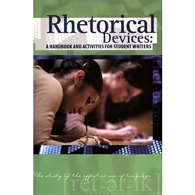 Rhetorical Devices: A Handbook and Activities for Student Writers, Used Book (9781580497657)