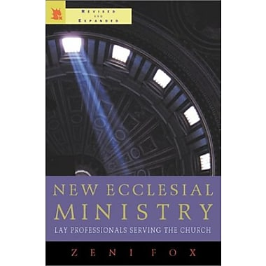 New Ecclesial Ministry: Lay Professionals Serving the Church, Used Book (9781580511223)