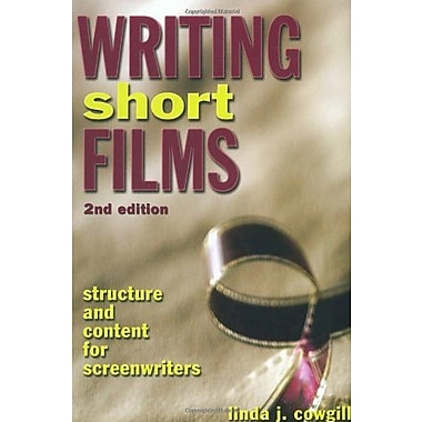 Writing Short Films: Structure and Content for Screenwriters, Used Book (9781580650632)