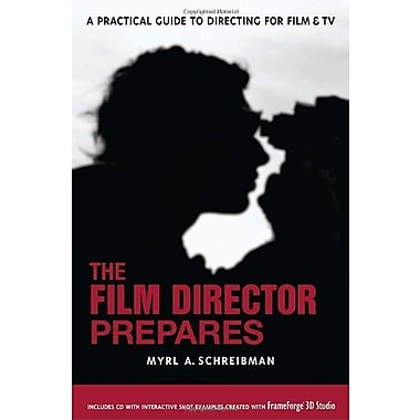 The Film Director Prepares: A Practical Guide to Directing for Film and TV, Used Book (9781580650670)