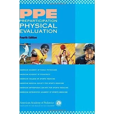 PPE Preparticipation Physical EvaluationPPE- Preparticipation Physical Evaluation), Used Book (9781581103762)