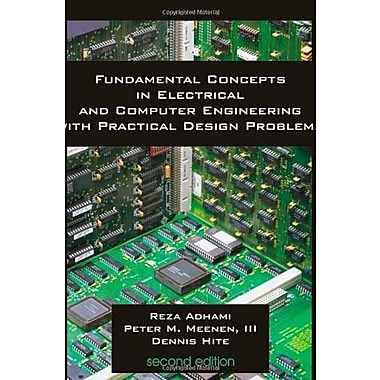 Fundamental Concepts in Electrical and Computer Engineering with Practical Design Problems, Used Book, (9781581129717)