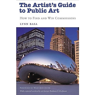 The Artist's Guide to Public Art: How to Find and Win Commissions, Used Book (9781581155013)