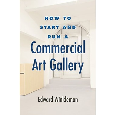 How to Start and Run a Commercial Art Gallery, Used Book (9781581156645)