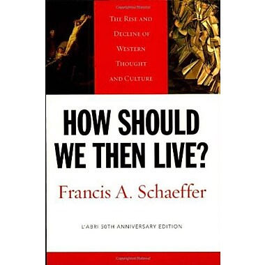How Should We Then Live? (9781581345360)
