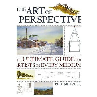 The Art of Perspective: The Ultimate Guide for Artists in Every Medium, Used Book (9781581808551)
