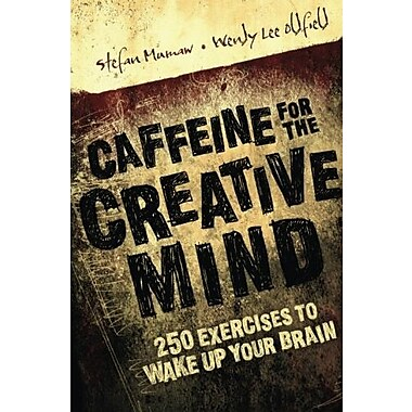 Caffeine for the Creative Mind: 250 Exercises to Wake Up Your Brain, Used Book (9781581808674)