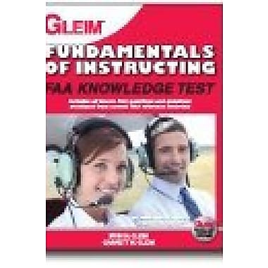 Fundamentals of Instructing: FAA Knowledge Test, 2013 Edition, Used Book (9781581942323)