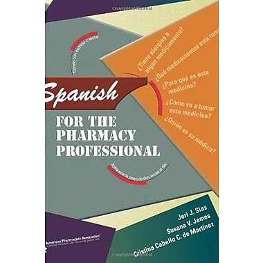 Spanish for the Pharmacy Professional, Used Book (9781582121208)