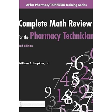 Complete Math Review for the Pharmacy Technician, Used Book (9781582121345)
