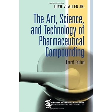 The Art, Science and Technology of Pharmaceutical Compounding, Used Book (9781582121642)