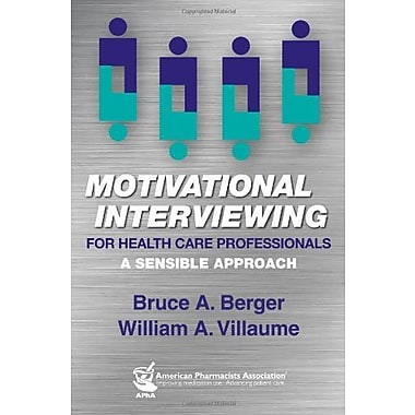 Motivational Interviewing for Health Care Professionals Used Book (9781582121802)
