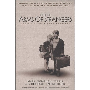 Into the Arms of Strangers: Stories of the Kindertransport, Used Book (9781582341620)