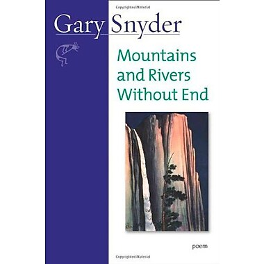 Mountains and Rivers Without End: Poem, Used Book (9781582434070)