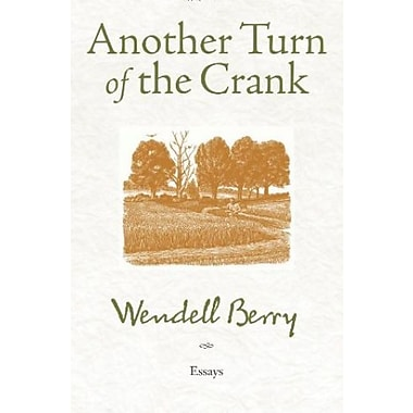 Another Turn of the Crank: Essays, Used Book (9781582437460)