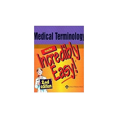 Medical Terminology Made Incredibly Easy!, Used Book (9781582553009)
