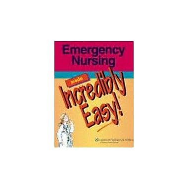 Emergency Nursing Made Incredibly Easy! Used Book (9781582554648)