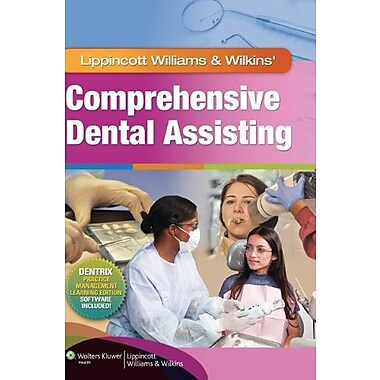 Lippincott Williams & Wilkins' Comprehensive Dental Assisting, Used Book (9781582558158)