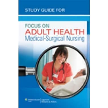 Study Guide for Focus on Adult Health: Medical-Surgical Nursing, Used Book (9781582558868)
