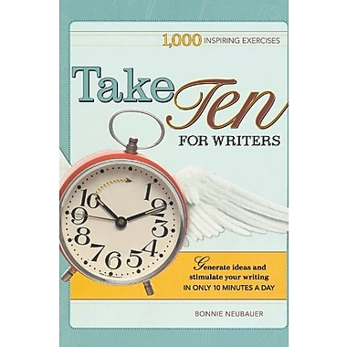 Take Ten for Writers: 1000 writing exercises to build momentum in just 10 minutes a day, Used Book (9781582975337)