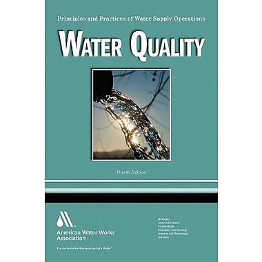 Water Quality: Principles and Practices of Water Supply Operations, Volume 4, Used Book (9781583217801)