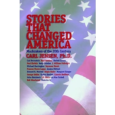 Stories that Changed America: Muckrakers of the 20th Century, Used Book (9781583220276)