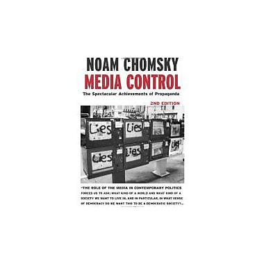 Media Control, Second Edition: The Spectacular Achievements of Propaganda (Open Media Series), Used Book (9781583225363)