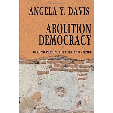 Abolition Democracy: Beyond Empire, Prisons and Torture (Open Media Series), Used Book (9781583226957)