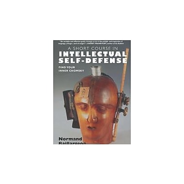 A Short Course in Intellectual Self-Defense, Used Book (9781583227657)