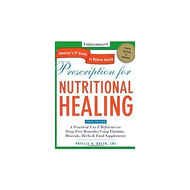 Prescription for Nutritional Healing, Fifth Edition, Used Book