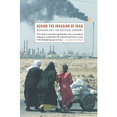Behind the Invasion of Iraq, Used Book (9781583670934)