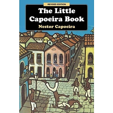 The Little Capoeira Book, Revised Edition, Used Book (9781583941980)