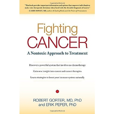 Fighting Cancer: A Nontoxic Approach to Treatment, Used Book (9781583942482)