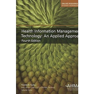 Health Information Management Technology: An Applied Approach Used Book (9781584263524)