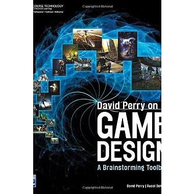 David Perry on Game Design: A Brainstorming ToolBox Used Book (9781584506683)