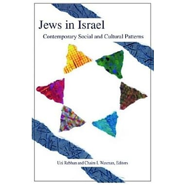 Jews in Israel: Contemporary Social and Cultural Patterns, Used Book, (9781584653271)