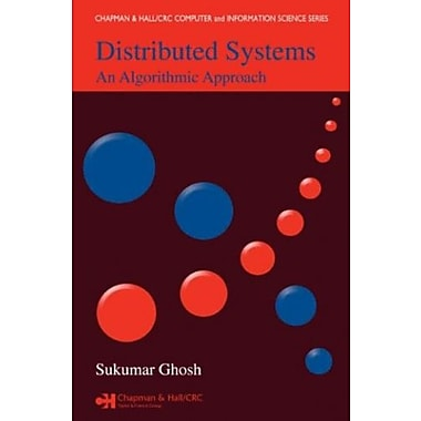 Distributed Systems: An Algorithmic Approach (9781584885641)