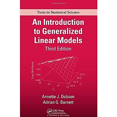 An Introduction to Generalized Linear Models, Third Edition (9781584889502)